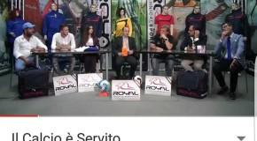 """9° e 10° PUNTATA DE """"IL CALCIO E' SERVITO"""" RECORD DI CONTATTI"""