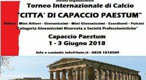 """TORNEO INTERNAZIONALE DI CALCIO """"CITTÀ DI CAPACCIO PAESTUM"""" 1-3 GIUGNO 2018"""