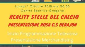 LUNEDÌ 1 OTTOBRE 2018 ORE 20 CENTRO SPORTIVO GREGORIO PRESENTAZIONE ROSA G.S. HERAJON