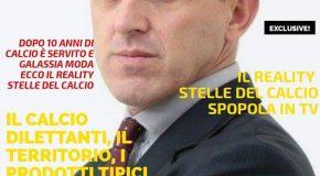 REALITY STELLE DEL CALCIO: PRIMA PAGINA DEL NUOVO MAGAZINE SPORTIVO IN EDICOLA IN TUTTA ITALIA