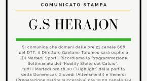 """COMUNICATO STAMPA G.S. HERAJON: SI COMUNICA CHE DOMANI DALLE ORE 21 CANALE 668 DEL DTT IL DIRETTORE TOLOMEO SARÀ OSPITE A """"DI MARTEDÌ SPORT"""""""