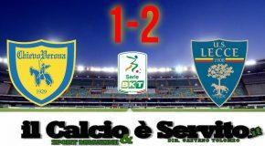 CHIEVO-LECCE 1-2, IL TABELLINO E LE PAGELLE